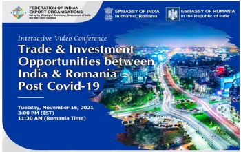 Trade & Investment Opportunities between India and Romania Post Covid-19